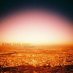 staythisway